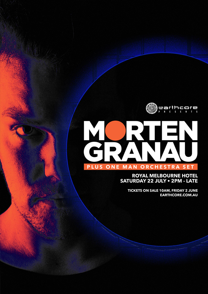 Press flyer image EARTHCORE PRESENTS - MORTEN GRANAU - SATURDAY 22 JULY, 2017